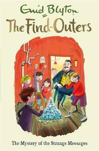 The Find-Outers: The Mystery of the Strange Messages: Book 14 - Enid Blyton - cover