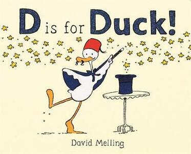 D is for Duck! - David Melling - cover
