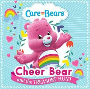 Care Bears: Cheer Bear and the Treasure Hunt Storybook - Care Bears - cover
