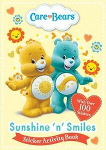 Care Bears: Sunshine 'N' Smiles Sticker Activity Book - Care Bears - cover