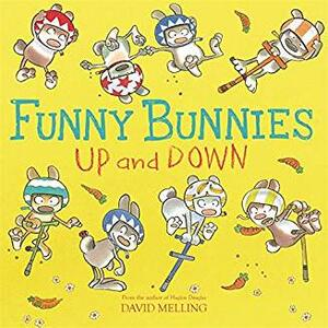 Funny Bunnies: Up and Down - David Melling - cover