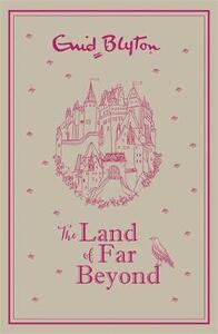 The Land of Far Beyond: Enid Blyton's retelling of the Pilgrim's Progress - Enid Blyton - cover