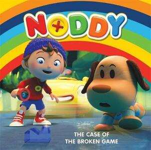 Noddy Toyland Detective: The Case of the Broken Game: Book 1 - Enid Blyton - cover