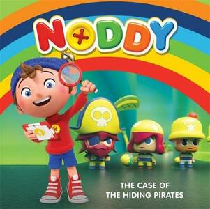 Noddy Toyland Detective: The Case of the Hiding Pirates: Book 2 - Enid Blyton - cover