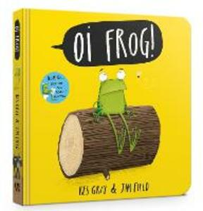 Oi Frog! Board Book - Kes Gray - cover