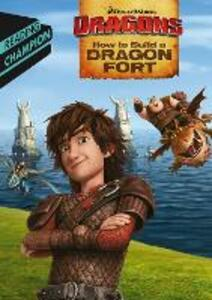 How to Build a Dragon Fort - How to Train Your Dragon TV - cover