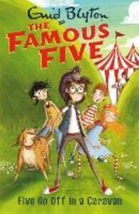 Five Go Off In A Caravan: Book 5 - Enid Blyton - cover