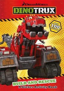 Dinotrux: Build and Rescue! Sticker Book - Dinotrux - cover
