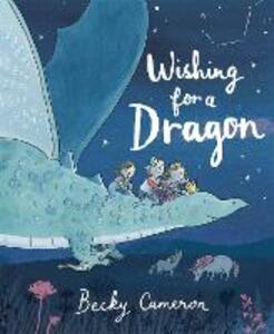 Wishing for a Dragon - Becky Cameron - cover