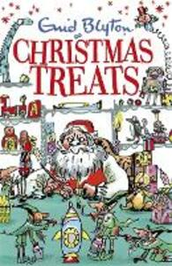 Christmas Treats: Contains 29 classic Blyton tales - Enid Blyton - cover