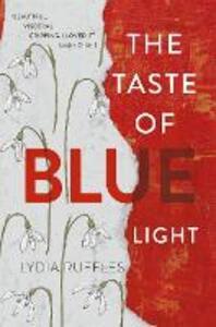 The Taste of Blue Light - Lydia Ruffles - cover