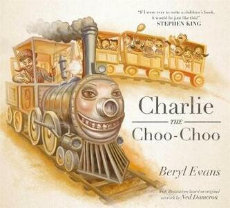 Charlie the Choo-Choo: From the world of The Dark Tower - Beryl Evans - cover