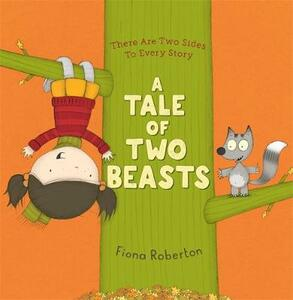 A Tale of Two Beasts - Fiona Roberton - cover