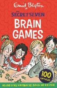 Secret Seven: Secret Seven Brain Games: 100 fun puzzles to challenge you - Enid Blyton - cover