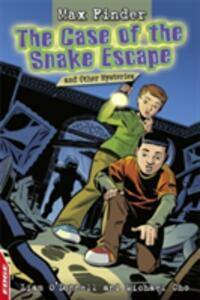 The Case of the Snake Escape and Other Mysteries - Liam O'Donnell,Michael Cho - cover