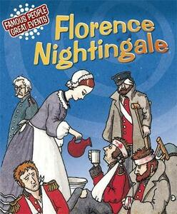 Famous People, Great Events: Florence Nightingale - Emma Fischel - cover