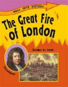 Ways Into History: The Great Fire Of London - Sally Hewitt - cover