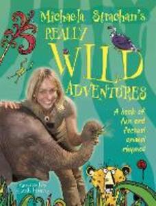 Michaela Strachan's Really Wild Adventures: A book of fun and factual animal rhymes - Michaela Strachan - cover