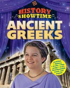 History Showtime: Ancient Greeks - Liza Phipps,Avril Thompson - cover