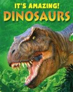 It's Amazing: Dinosaurs - Annabel Savery - cover