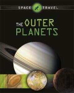 Space Travel Guides: The Outer Planets - Giles Sparrow - cover