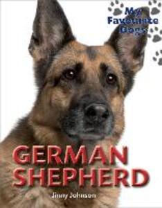 My Favourite Dogs: German Shepherd - Jinny Johnson - cover
