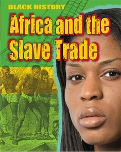 Black History: Africa and the Slave Trade - Dan Lyndon - cover