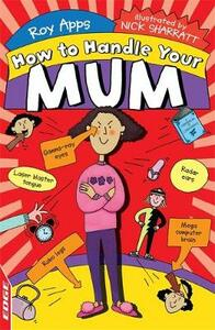 EDGE: How to Handle Your Mum - Roy Apps - cover