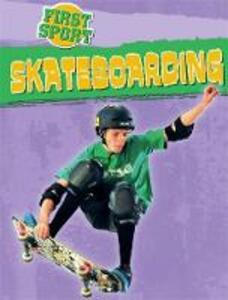 First Sport: Skateboarding - James Nixon - cover