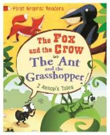 First Graphic Readers: Aesop: the Ant and the Grasshopper & the Fox and the Crow - Aesop,Amelia Marshall - cover