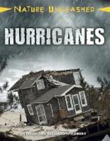 Nature Unleashed: Hurricanes - Louise Spilsbury,Richard Spilsbury - cover