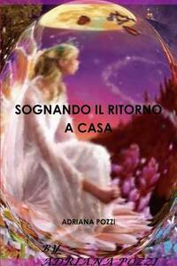 Sognando il ritorno a casa - Adriana Pozzi - copertina