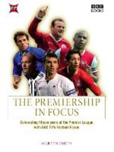 The Premiership in Focus