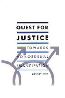 Quest for Justice: Towards Homosexual Emancipation