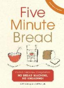 Five Minute Bread