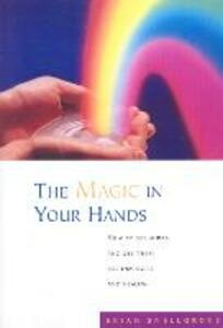 The Magic In Your Hands