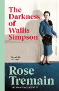 The Darkness Of Wallis Simpson