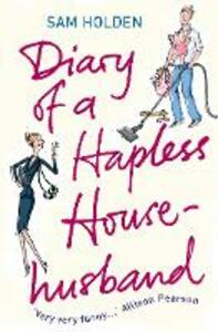 Diary of a Hapless Househusband