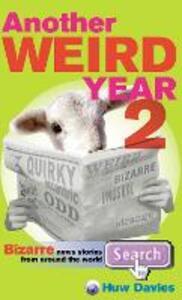Another Weird Year II