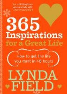 365 Inspirations For A Great Life