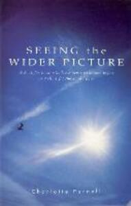 Seeing The Wider Picture