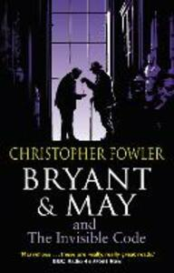 Bryant & May and the Invisible Code