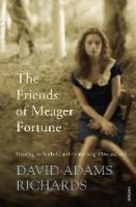 The Friends of Meager Fortune