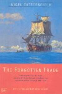 The Forgotten Trade