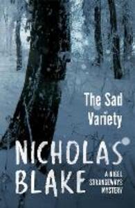 The Sad Variety