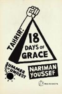 Summer of Unrest: Tahrir - 18 Days of Grace
