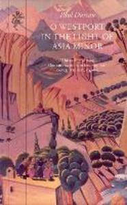 O Westport In The Light Of Asia Minor