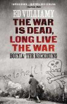The War is Dead, Long Live the War