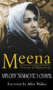 Meena: Heroine Of Afghanistan