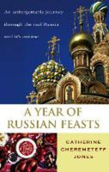 Year Of Russian Feasts
